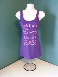 Look Like A Beauty Train Like A Beast Women's by SlikThreadz, $17.99