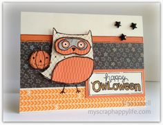 My Scrap Happy Life: August Stamp of the Month Blog Hop, scaredy cat, what a hoot