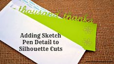 Adding Sketch Pen Detail to Silhouette Cuts from It Happens in a Blink