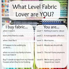 What level #fabric lover are you?--I don't sneak scraps from my friend's house but i'm suspicious that my friends are sneaking scraps from my house....