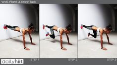 Wall Plank Knee Tucks - this is a great overall body fitness move. Targets mostly upper body and core.