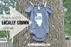 """Locally grown"" baby onesie with smooth and flocked heat transfer material. Perfect DIY baby shower gift."
