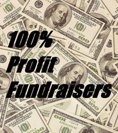 Fundraiser Help: 100 Percent Profit Fundraisers