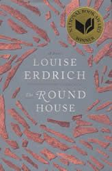 The Round House, by Louise Erdrich.  This National Book Award winner should make for interesting discussion, and we would love for you to join us on Monday, December 15 at 6:30pm in the Trustees Room.