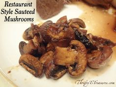 I can't believe how easy these Restaurant Style Sauteed Mushrooms were to make! Stop by for the super simple recipe!