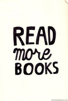 Read more books. It's that simple!