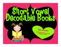 Short Vowel Decodable Books