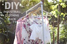 DIY Rack when you need extra hanging space http://blog.swell.com/DIY-Industrial-Clothing-Rack#more-24456