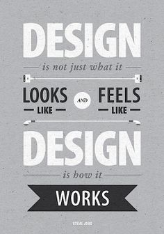 Design is how it wor