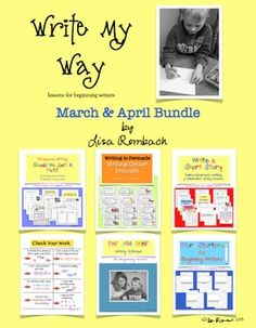 Write My Way lessons for beginning writers March April Bundle (persuasive writing lessons, persuasive writing prompts, write a short story lessons, story starters for beginning writers, check your work poster, pair and share editing technique) $