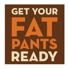 Get Your Fat Pants Ready Beverage Napkin - Set of 20