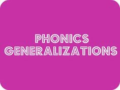 Phonics Generalizations - list of 18 phonics generalizations used to teach reading and spelling.
