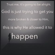 It's going to be alright... #Trust