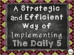 Education to the Core: A Strategic and Efficient Way of Implementing the Daily 5 classroom idea, classroom decor, au quotidien, school idea