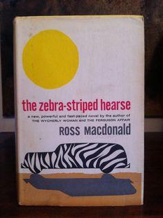 Love books - the zebra-striped hearse by Ross Macdonald (Happy Birthday Ross Macdonald!)