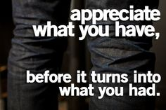 Life Lesson, Appreciation Quotes