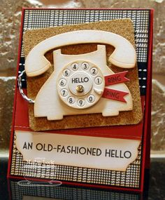 Cute card; An Old-Fashioned Hello