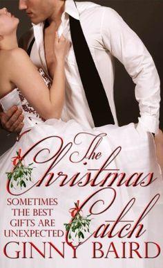 The Christmas Catch (Holiday Brides Series) by Ginny Baird, http://www.amazon.com/dp/B008VYSGG2/ref=cm_sw_r_pi_dp_9FaCrb1PKF7B6