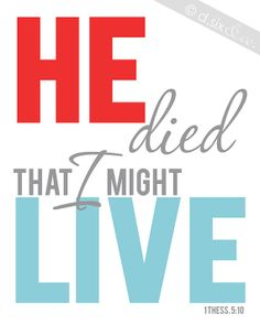 He Died That I Might Live - 1 Thessalonians 5:10 // Gospel Scripture Art Print by signsofhopeshop on Etsy