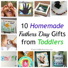 10 Homemade Fathers Day Gifts from Toddlers by PowerfulMothering.com #fathersday #toddler #gifts
