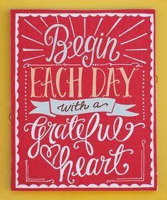 Begin Each Day With a Grateful Heart #zulily #zulilyfinds