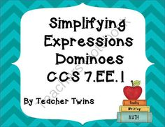 Simplifying Expressions Dominoes CCS 7.EE.1 from Teacher Twins on TeachersNotebook.com -  (7 pages)  - Included are 2 sets of dominoes.  The first set  contains expressions that use negative numbers for some coefficients the second set has fractional coefficients.