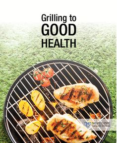 Looking for some healthy grilling tips?
