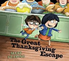 The Great Thanksgiving Escape by Mark Fearing. ER FEARING.