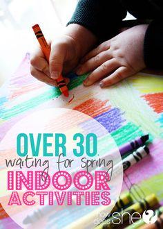 Over 30 Indoor Activities to do with Kids!