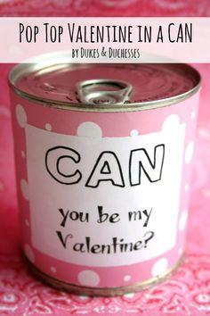Pop Top Valentine In a Can- super cute! top valentin, valentine treats, beer, birthday parties, diy crafts, gift ideas, pop top, valentine day gifts, craft ideas