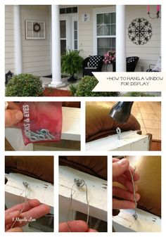 Easy to follow tutorial on how to hang vintage or antique windows for wall display, using hook and eye screws and picture hanging wire.  ~from 11 Magnolia Lane.