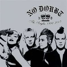 No Doubt - my FAVORITE band ever.