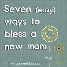7 Easy Ways to Help a New Mom