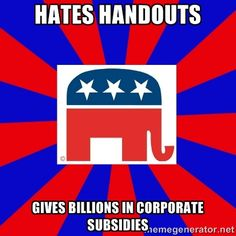 Republicans Starve The Poor While Handing $20 Billion to Corporate Welfare Bums