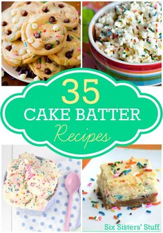 35 Mouthwatering Cake Batter Dessert Recipes on SixSistersStuff.com! #SixSistersStuff