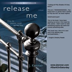 "Release Me by J. Kenner ""has a life of it's own and in my opinion was fanfreakintastic…"" Angie's Dreamy Reads  In honor of the fact that more Damien & Nikki novellas are in the works, I'm featuring Release Me (book 1 of the Stark Trilogy) on #StarkOnSaturday!     In honor of the fact that ..."
