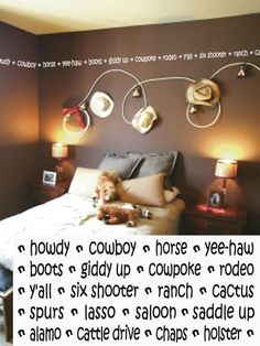 Cowboy wall word art...  I love the chocolate brown walls with the cream vinyl...