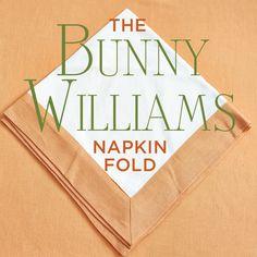 How to fold napkins like Bunny Williams