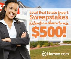 Homes.com wants to give you $500 for all the hard work you've put into taking your #realestate business to the top! Enter the Homes.com Local Real Estate Expert #Sweepstakes for a chance to win $500 that you can use to stun potential #buyers at your next #openhouse, invest back in your business or even to take a well deserved summer vacation!