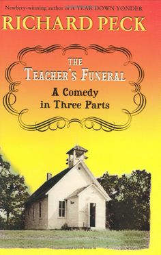 Amazon.com: The Teacher's Funeral : A Comedy in Three Parts (9780803727366): Richard Peck: Books