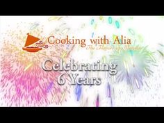 CookingWithAlia Celebrating 6 Years!!! Bloopers video