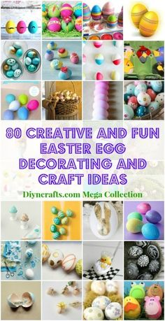 80 Creative and Fun #Easter Egg Decorating and #Craft Ideas