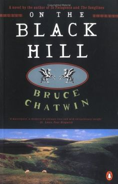 On the Black Hill, Bruce Chatwin