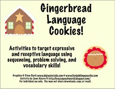 Crazy Speech World: Gingerbread Language Cookies-activities to target expressive and receptive language using sequencing, problem solving, and vocabulary skills! Pinned by SOS Inc. Resources.  Follow all our boards at pinterest.com/...  for therapy resources.