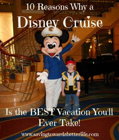 10 Reasons Why A Disney Cruise is the BEST Vacation You'll Ever Take - Saving Toward A Better Life