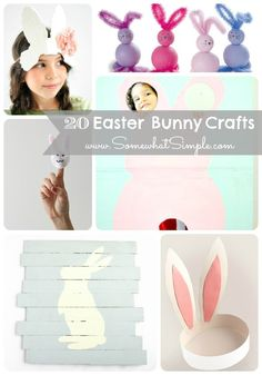 20 Easter Bunny Crafts that are so stinkin' cute! Via Somewhat Simple