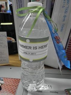 "End of the year gift for teachers:  ""water"" you waiting for?  Have a ""kool"" summer!!"