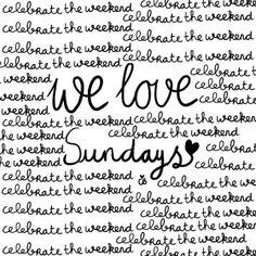 I Love #Sundays