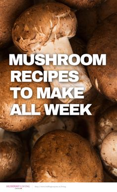 Mmmmm mushrooms! Recipes to inspire you all week http://huff.to/1vz5WzH