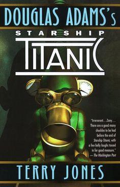 Douglas Adams's Starship Titanic